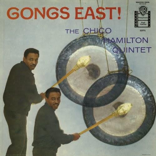 Chico Hamilton - Gongs East