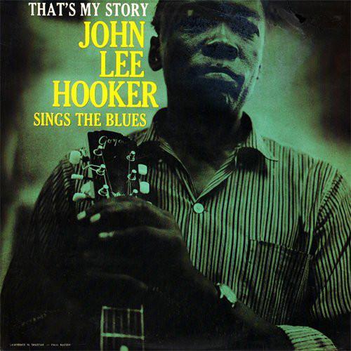 John_Lee_Hooker_That_s_My_Story
